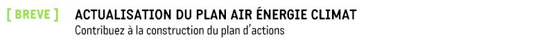 Actualisaton Plan Air Energie Climat
